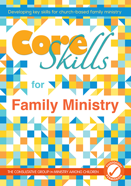 CORE SKILLS FOR FAMILY MINISTRY