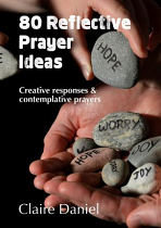 80 REFLECTIVE PRAYER IDEAS
