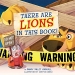 THERE ARE LIONS IN THIS BOOK BOARD BOOK
