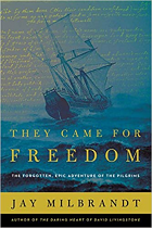THEY CAME FOR FREEDOM