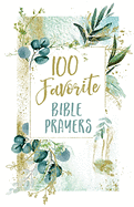 100 FAVOURITE BIBLE PRAYERS