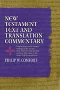 NEW TESTAMENT TEXT AND TRANSLATION COMMENTARY HB