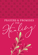 PRAYERS & PROMISES FOR HEALING