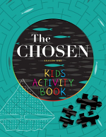 THE CHOSEN KIDS ACTIVITY BOOK