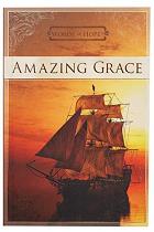 AMAZING GRACE WORDS OF HOPE