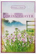 THE LORDS PRAYER WORDS OF HOPE