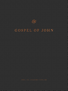 ESV GOSPEL OF JOHN READER'S EDITION