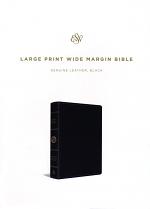 ESV LARGE PRINT WIDE MARGIN BIBLE