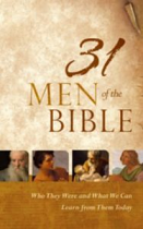 31 MEN OF THE BIBLE