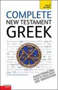 COMPLETE NEW TESTAMENT GREEK FROM BEGINNER TO LEVEL 4