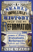 NEARLY INFALLIBLE HISTORY OF REFORMATION