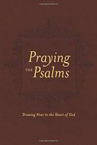 PRAYING THE PSALMS GIFT EDITION