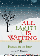 ALL EARTH IS WAITING DEVOTIONAL