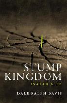STUMP KINGDOM ISAIAH 6-12