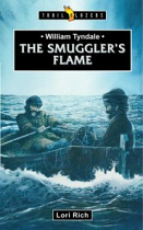 THE SMUGGLER'S FLAME WILLIAM TYNDALE
