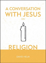 A CONVERSATION WITH JESUS ON RELIGION HB