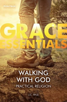 WALKING WITH GOD PRACTICAL RELIGION