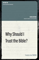 WHY SHOULD I TRUST THE BIBLE