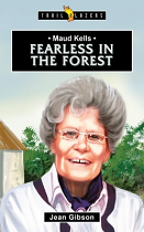 MAUD KELLS: FEARLESS IN THE FOREST