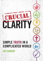 CRUCIAL CLARITY