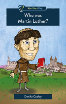 WHO WAS MARTIN LUTHER