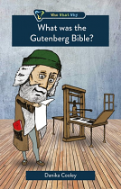 WHAT WAS THE GUTENBERG BIBLE
