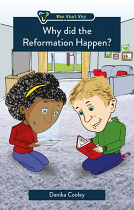 WHY DID THE REFORMATION HAPPEN