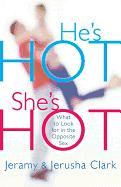 HE'S HOT SHE'S HOT