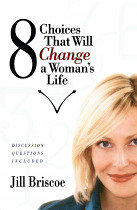 8 CHOICES THAT WILL CHANGE A WOMANS LIFE