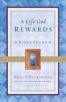 A LIFE GOD REWARDS BIBLE STUDY LEADERS