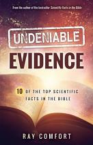 UNDENIABLE EVIDENCE