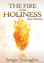 THE FIRE OF HIS HOLINESS (2ND EDITION)