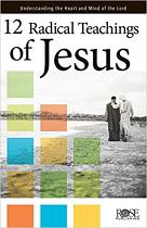 12 RADICAL TEACHINGS OF JESUS