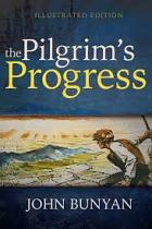 PILGRIMS PROGRESS ILLUSTRATED EDITION