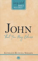 JOHN THAT YOU MAY BELIEVE