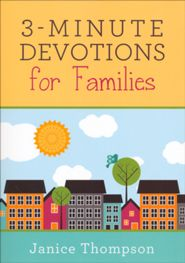 3 MINUTE DEVOTIONS FOR FAMILIES
