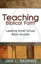 TEACHING BIBLICAL FAITH
