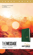 THE MESSAGE DELUXE GIFT BIBLE LARGE PRINT