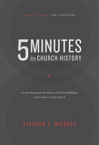 FIVE MINUTES IN CHURCH HISTORY