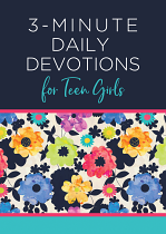 3 MINUTE DAILY DEVOTIONS FOR TEEN GIRLS