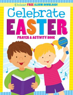 CELEBRATE EASTER PRAYER AND ACTIVITY BOOK