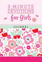 3 MINUTE DEVOTIONS FOR GIRLS JOURNAL