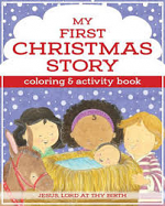 MY FIRST CHRISTMAS STORY COLOURING BOOK