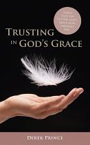 TRUSTING IN GODS GRACE