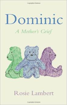DOMINIC A MOTHERS GRIEF