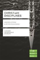 LIFE BUILDER STUDY: CHRISTIAN DISCIPLINES