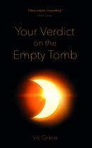 YOUR VERDICT ON THE EMPTY TOMB