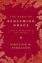 THE DAWN OF REDEEMING GRACE