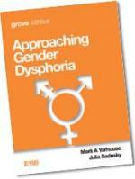 APPROACHING GENDER DYSPHORIA