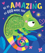 BE AS AMAZING AS GOD MADE YOU
